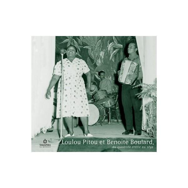 Loulou Pitou et Benoîte Boulard, du quadrille créole au séga