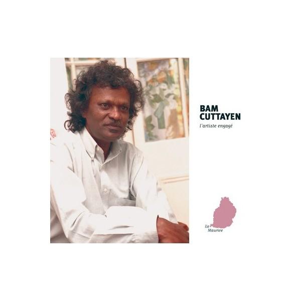 Bam Cuttayen, l'artiste engagé