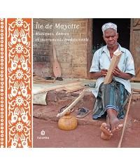 Île de Mayotte – Musiques, danses et instruments traditionnels