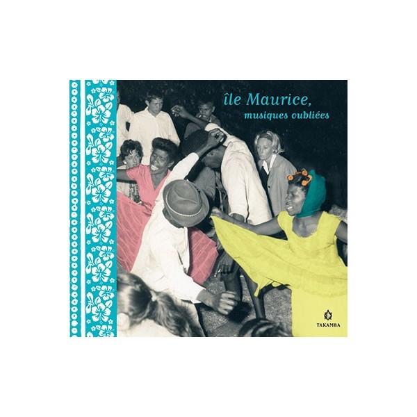 Île Maurice, musiques oubliées