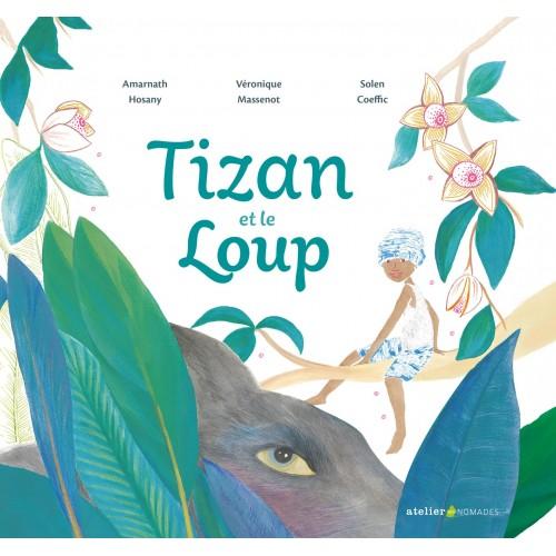 Tizan et le loup