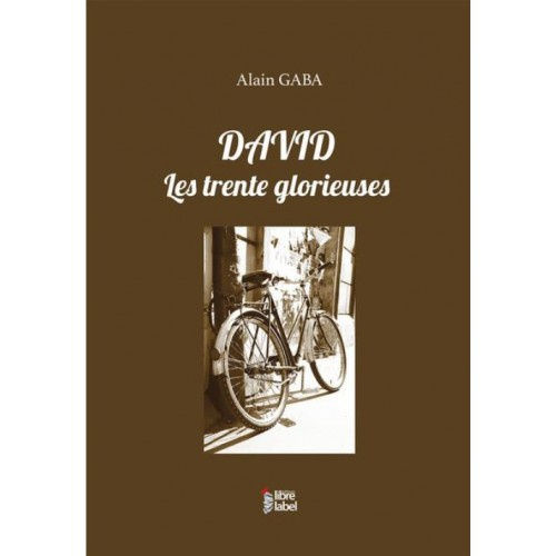 David, les trente glorieuses