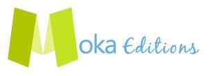 MOKA EDITIONS